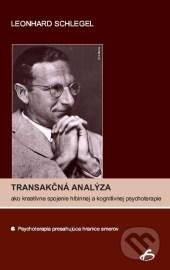 Transakčná analýza ako kreatívne spojenie hlbinnej a kognitívnej psychoterapie