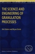 The Science and Engineering of Granulation Processes - cena, porovnanie