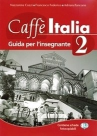 Caffé Italia 2 - Teacher's book