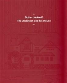 Dušan Jurkovič - Architekt a jeho dům - anglická verze