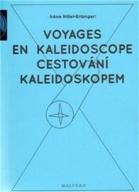 Cestování kaleidoskopem