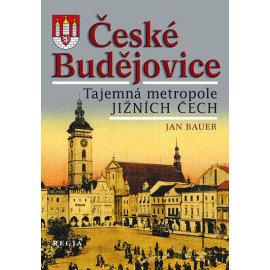České Budějovice - Tajemná metropole jižních Čech
