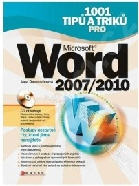 1001 tipů a triků Microsoft Word 2007/2010