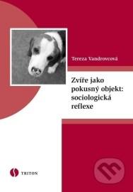 Zvíře jako pokusný objekt: sociologická reflexe