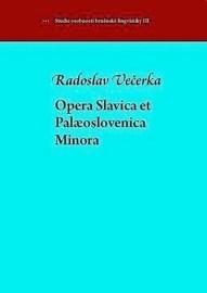 Opera Slavica et Palaeoslovenica Minora