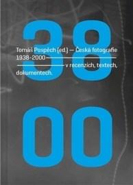 Česká fotografie 1938 - 2000