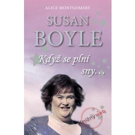 Susan Boyle: Když se plní sny
