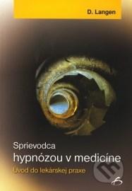 Sprievodca hypnózou v medicíne