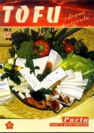 Tofu - zdravě bez cholesterolu
