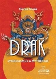 Drak: symbolismus a mytologie