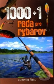 1000 + 1 rada pre rybárov