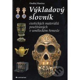 Výkladový slovník exotických materiálů používaných v uměleckém řemesle