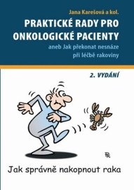 Praktické rady pro onkologické pacienty (2. vydání)