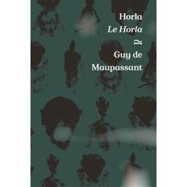 Horla / Le Horla