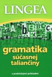 Gramatika súčasnej taliančiny s praktickými príkladmi