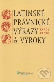 Latinské právnické výrazy a výroky  (slovenská verzia)
