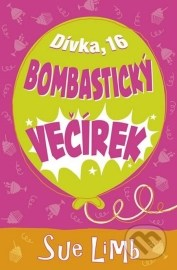 Dívka, 16: Bombastický večírek
