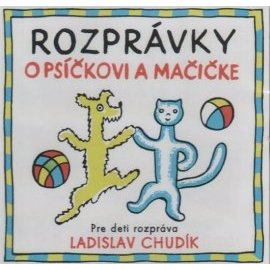 Rozprávky o Psíčkovi a Mačičke