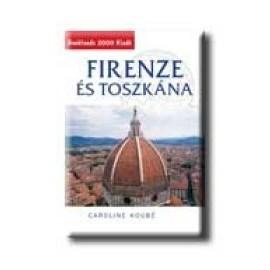 Firenze és Toszkána