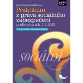 Praktikum z práva sociálního zabezpečení podle stavu k 1.1.2013, 3. vydání