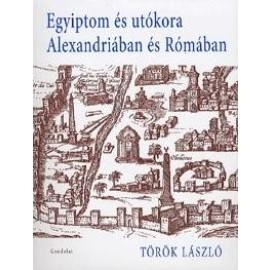 Egyiptom és utókor Alexandriában és Rómában