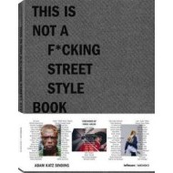 This is not a fcking street style book - cena, porovnanie