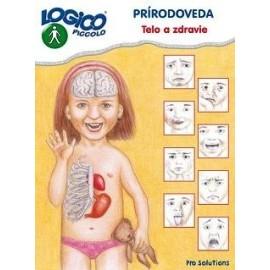 Logico Piccolo Prírodoveda - Telo a zdravie