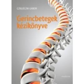 Gerincbetegek kézikönyve - Fájó kérdések, segítő válaszok