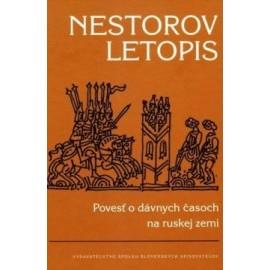 Nestorov letopis - Povesť o dávnych časoch na ruskej zemi