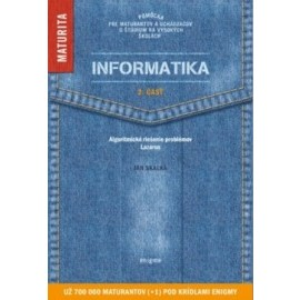 Informatika - 2. časť - Maturita