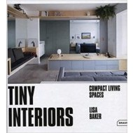 Tiny Interiors - Compact Living Spaces