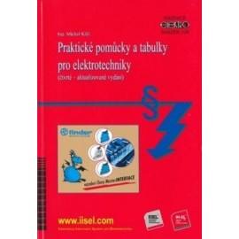 Praktické pomůcky a tabulky pro elektrotechniky (čtvrté - aktualizované vydání)