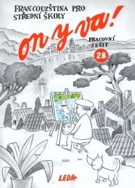 ON Y VA! 2 (Francouzština pro střední školy) - pracovní sešit 2B