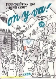 ON Y VA! 3 (Francouzština pro střední školy) - pracovní sešit 3B