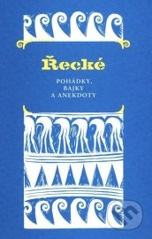 Řecké pohádky, bajky a anekdoty