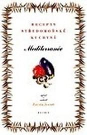 Mediterranée – recepty středomořské kuchyně