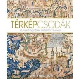 Térképcsodák - A kartográfia mesterművei