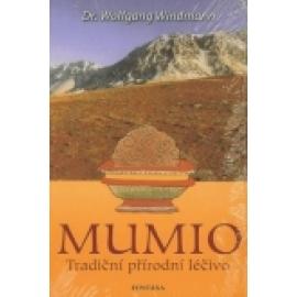 Mumio - Tradiční přírodní léčivo