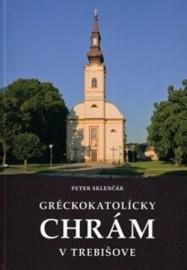 Gréckokatolícky chrám v Trebišove