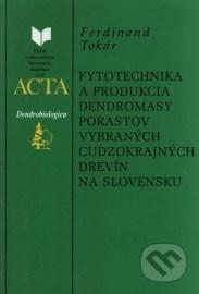 Fytotechnika a produkcia dendromasy porastov vybraných cudzokrajných drevín na Slovensku