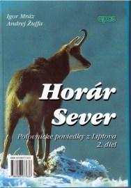 Horár Sever, Poľovnícke poviedky z Liptova, 2. diel