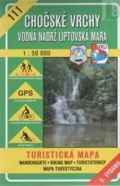 Chočské vrchy - Vodná nádrž Liptovská Mara 1:50 000, turistická mapa č. 111
