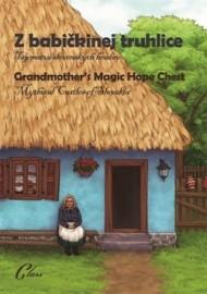 Z babičkinej truhlice / Grandmother's Magic Hope Chest