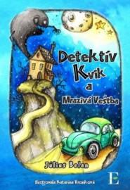 Detektív Kvik a mrazivá veštba