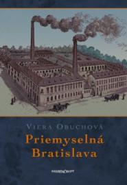Priemyselná Bratislava 2. vydanie