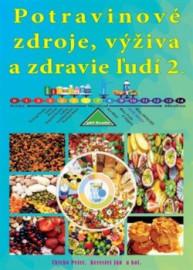Potravinové zdroje, výživa a zdravie ľudí 2.