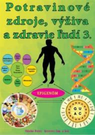 Potravinové zdroje, výživa a zdravie ľudí 3.