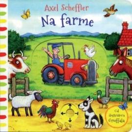 Na farme (Axel Scheffler)