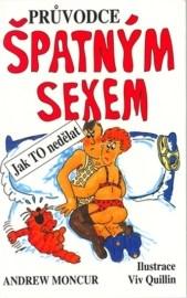 Průvodce špatným sexem aneb jak TO nedělat