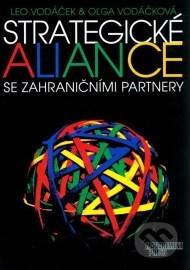 Strategické aliance se zahraničními partnery